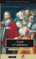 Gesù e l'adultera - Maria Amparo Mateo Donet