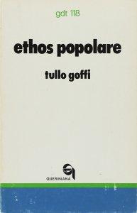 Copertina di 'Ethos popolare. Canto e singhiozzo del costume dei poveri (gdt 118)'