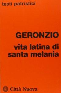 Copertina di 'Vita latina di Santa Melania'