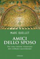 Amici dello Sposo - Marc Ouellet