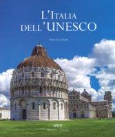 L' Italia dell'Unesco. Ediz. italiana e inglese - Zuffi Stefano