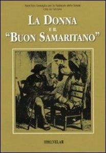 Copertina di 'La donna e il «buon samaritano»'