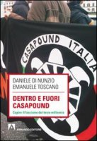 Dentro e fuori Casapound - Di Nunzio Daniele, Toscano Emanuele