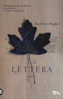 La lettera - Hughes Kathryn