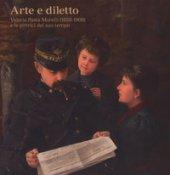Arte e diletto. Valeria Pasta Morelli (1858-1909) e le pittrici del suo tempo