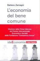 L' economia del bene comune - Zamagni Stefano