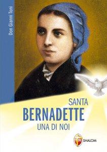 Copertina di 'Bernadette: una di noi'