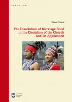 The Dissolution of Marriage Bond in the Discipline of the Church and Its Application - Elias Frank