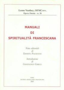 Copertina di 'Manuali di spiritualità francescana'
