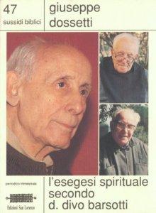 Copertina di 'L' esegesi spirituale secondo d. Divo Barsotti'