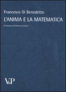 Copertina di 'Anima e la matematica. (L')'
