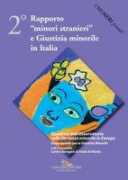 2° rapporto «minori stranieri» e giustizia minorile in Italia
