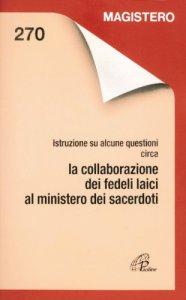 Copertina di 'Istruzioni su alcune questioni circa la collaborazione dei fedeli laici al ministero dei sacerdoti'