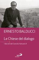 Le Chiese del dialogo - Ernesto Balducci