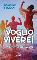 Voglio vivere! - Domenico Storri