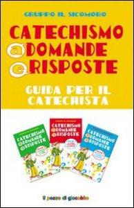 Copertina di 'Catechismo a domande e risposte - Guida'