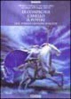 La compagnia, l'anello, il potere. J. R. R. Tolkien creatore di mondi - Bologna Tullio, De Turris Gianfranco, Giuliano Stefano