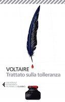 Trattato sulla tolleranza - Voltaire