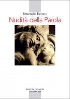 Nudità della parola - Emanuele Borsotti