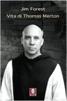 Vita di Thomas Merton - Forest Jim