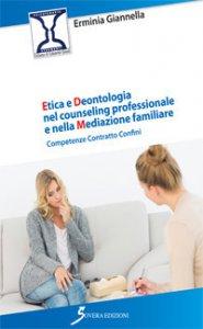 Copertina di 'Etica e deontologia nel counseling professionale e nella meditazione familiare'