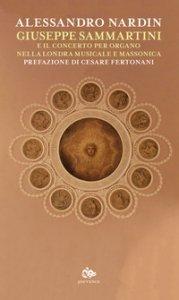 Copertina di 'Giuseppe Sammartini e il concerto per organo nella Londra musicale e massonica'