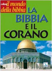 Copertina di 'La Bibbia e il Corano'