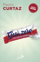 Gesù Zero - Paolo Curtaz