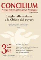 Concilium 03-2015: La globalizzazione e la chiesa dei poveri - Daniel Franklin Pilario, Lisa Sowle Cahill, Lisa Sowle Cahill, Sarojini Nadar