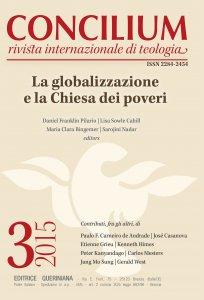 Copertina di 'Concilium 03-2015: La globalizzazione e la chiesa dei poveri'