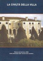 La civiltà della villa - Giuseppe Dal Ferro