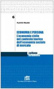 Copertina di 'Economia e persona. L'economia civile nel contesto teorico dell'economia sociale di mercato'