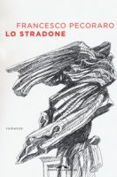 Lo stradone - Pecoraro Francesco
