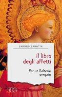 Il libro degli affetti - Sandro Carotta
