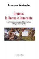 Genesi: la donna è innocente - Ventrudo Lorenzo