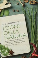 I doni della natura - Richard Mabey