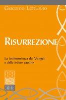 Risurrezione - Giacomo Lorusso