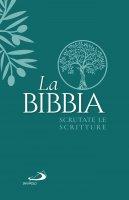 La Bibbia. Scrutate le Scritture. Edizione con copertina morbida