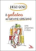 Il galateo del (giovane) cristiano - Diego Goso