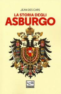 Copertina di 'La storia degli Asburgo'