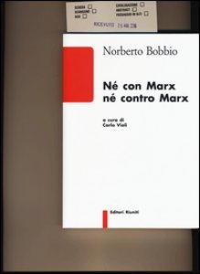 Copertina di 'Né con Marx né contro Marx'