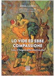 Copertina di 'Lo vide ed ebbe compassione'