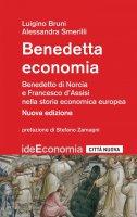 Benedetta economia - Luigino Bruni