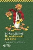 Un matrimonio per bene - Lessing Doris