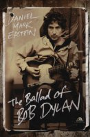 The ballad of Bob Dylan - Epstein Daniel M.