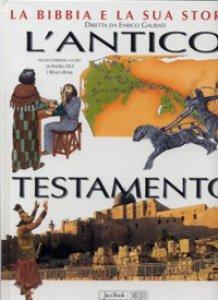 Copertina di 'La Bibbia e la sua storia [vol_1] / L'Antico Testamento'