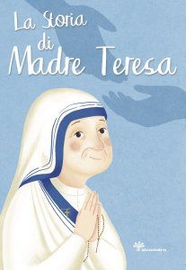 Copertina di 'La storia di Madre Teresa'
