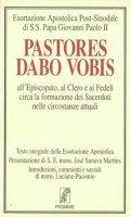 Pastores dabo vobis. Esortazione apostolica post sinodale - Giovanni Paolo II