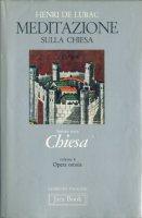 Opera omnia [vol_8] / Meditazioni sulla Chiesa - Lubac Henri de