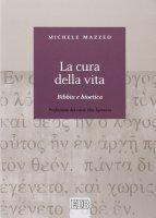 La cura della vita - Michele Mazzeo